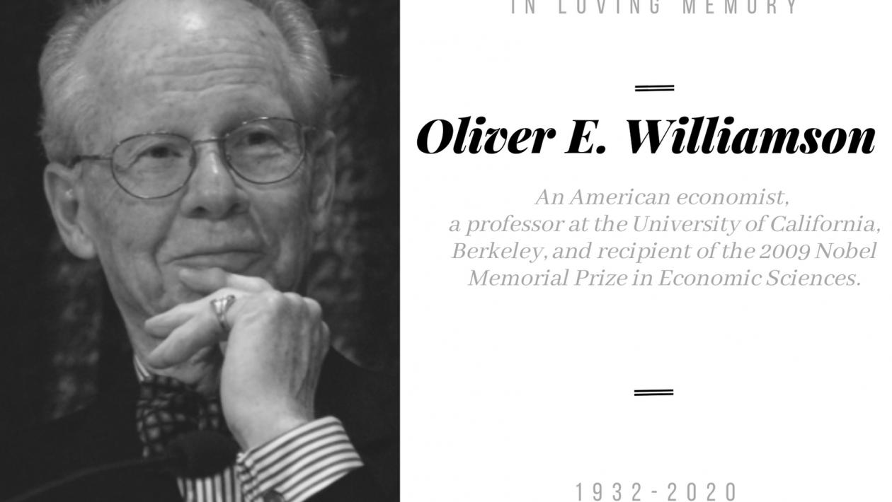 A tribute to Prof. Oliver E. Williamson